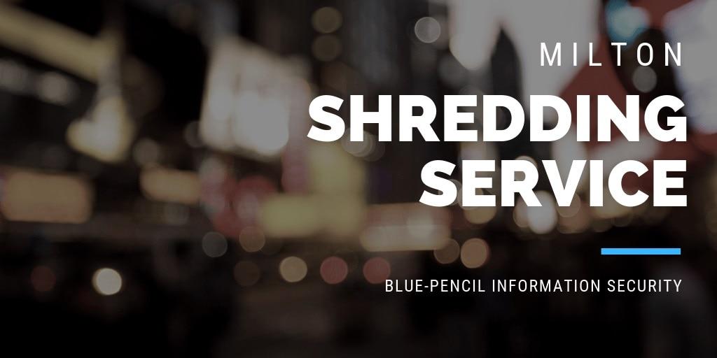 Milton Shredding Service