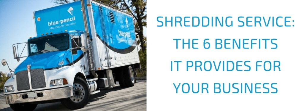 Shredding Service - The 6 Benefits It Provides For Your Business