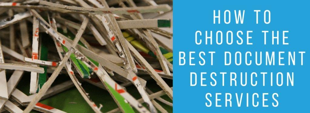How To Choose The Best Document Destruction Services