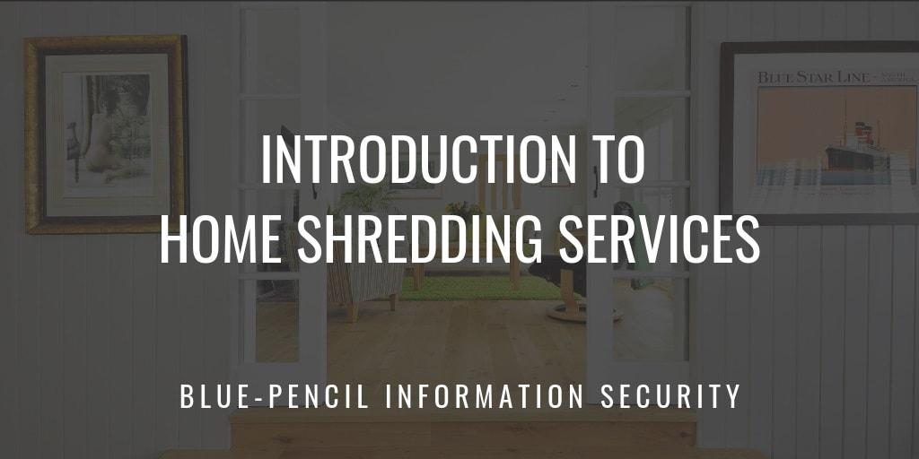 home shredding services