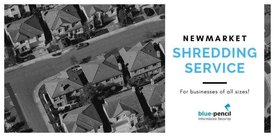 How Blue-Pencil's Newmarket Shredding Service Works